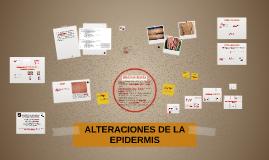 ALTERACIONES DE LA EPIDERMIS