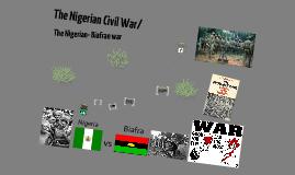 Copy of The Nigerian civil war