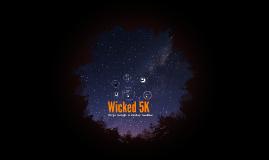 Wicked 5K