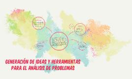 Generación de ideas y herramientas para el análisis de probl