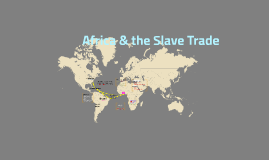 Africa and the Slave Trade AP