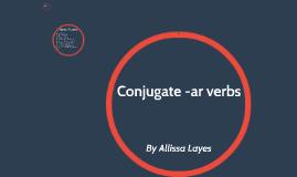 Conjugate -ar verbs