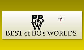 Best of Bo's Worlds