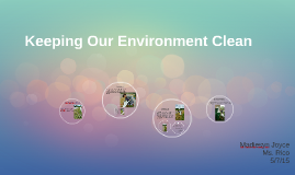 Copy of Keeping Our Environment Clean