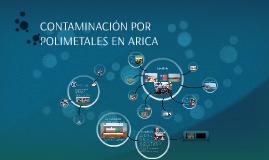 Contaminación por polimetales en Arica