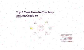 Top 5 Most Favorite Teachers Among Grade 10
