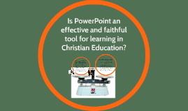 PowerPoint and Christian Education