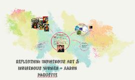Reflection: Indigenous Art & Indigenous women