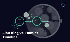 Lion King vs. Hamlet Timeline