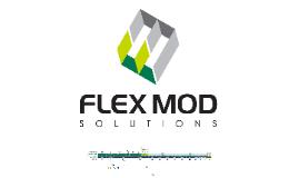 Copy of Copy of FlexMOD Master Prezi