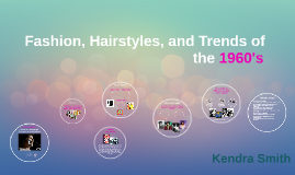 Fashion, Hairstyles, and Trends of