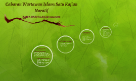 Cabaran Wartawan Islam: Satu Kajian Naratif