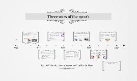 Three wars of the 1900's