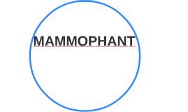 MAMMOPHANT