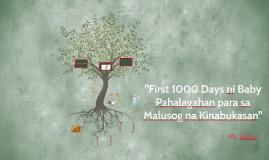 """""""First 1000 Days ni Baby Pahalagahan para sa Malusog na Kina"""