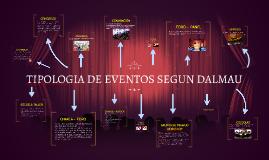 TIPOLOGIA DE EVENTOS SEGUN DALMAU