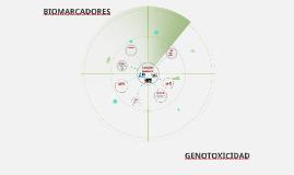 BIOMARCADORES Y GENOTOXICIDAD