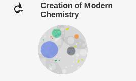 Creation of Modern Chemistry