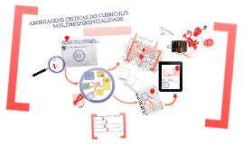 Copy of ABORDAGENS CRÍTICAS DO CURRÍCULO: MULTIRREFERENCIALIDADE