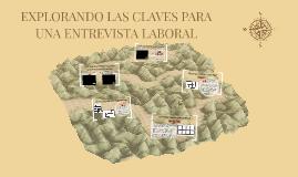 EXPLORANDO LAS CLAVES PARA UNA ENTREVISTA LABORAL