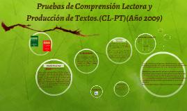 Pruebas de Comprensión Lectora y Producción de Textos.(CL-P