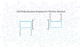 Lift Modernization Proposal for Evelyn Mansion