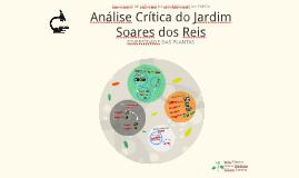 Análise Crítica do Jardim Soares dos Reis