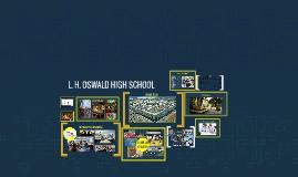 L. H. Oswald High School