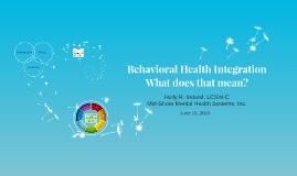 Behavioral Health Integration: What does that mean?