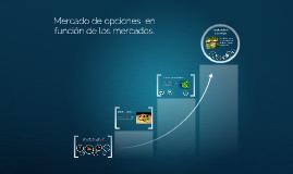 Copy of Mercado de opciones  en función de los mercados de barrio.