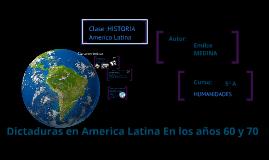 Copy of Dictaduras en America Latina Durante las decadas 60 y 70 (Brasil, Chile y Peru)