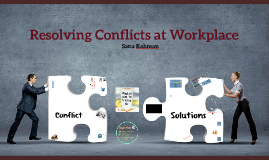 Resolving Conflict at Workplace
