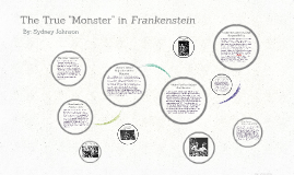 "The True ""Monster"" in Frankenstein"