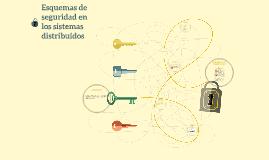 Esquemas de seguridad en los sistemas distribuidos