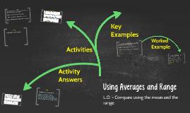 Using Averages and Range