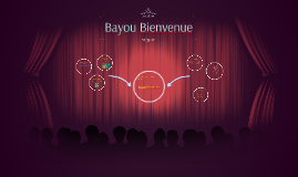 Bayou Bienvenue