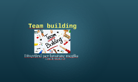 Team building - divertirsi per lavorare meglio