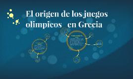 Copy of El origen de los juegos olimpicos