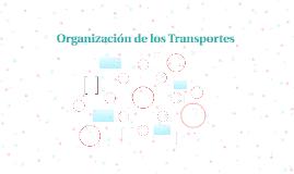 Organizacion de los Transportes