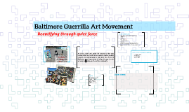 A Baltimore Guerrilla Art Movement: