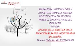 ASIGNATURA: METODOLOGÍA Y ASPECTOS FORMALES PARA LA INVESTIG