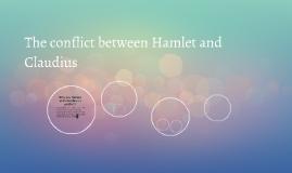 The conflict between Hamlet and
