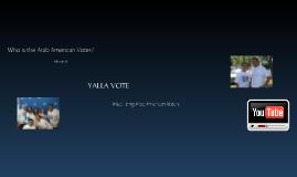 """""""YALLA VOTE"""""""