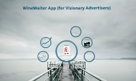 Tum's Winewaiter For Visionary Advertisers