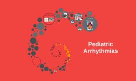 Pediatric Arrhythmias