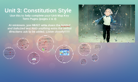 Unit 3: Constitution Style