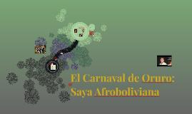 El Carnaval de Oruro: Saya Afroboliviana