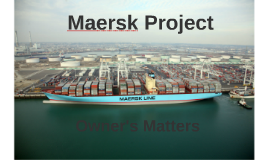 Maersk Project