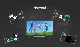 Copy of Copy of Copy of Movement