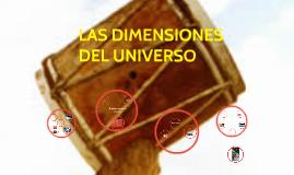 LAS DIMENSIONES DEL UNIVERSO